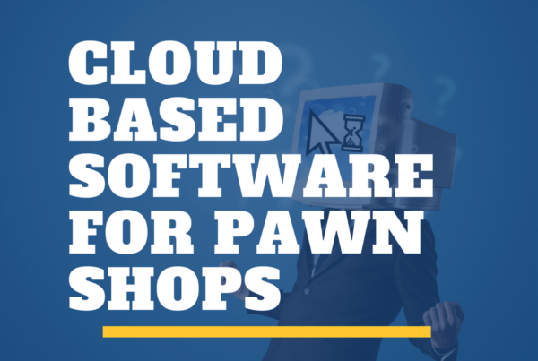 cloudbased software for pawn shops from PawnMate
