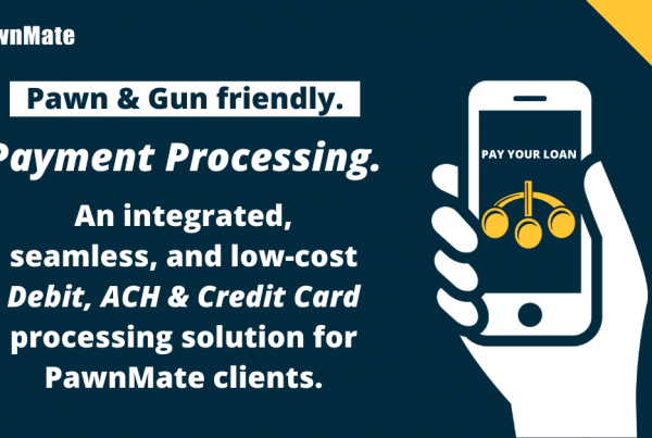 Pawn & Gun Friendly Payment Processing